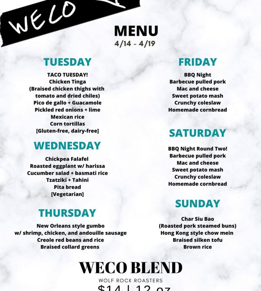 WECO WEEK THREE MENU: 4/14-4/19
