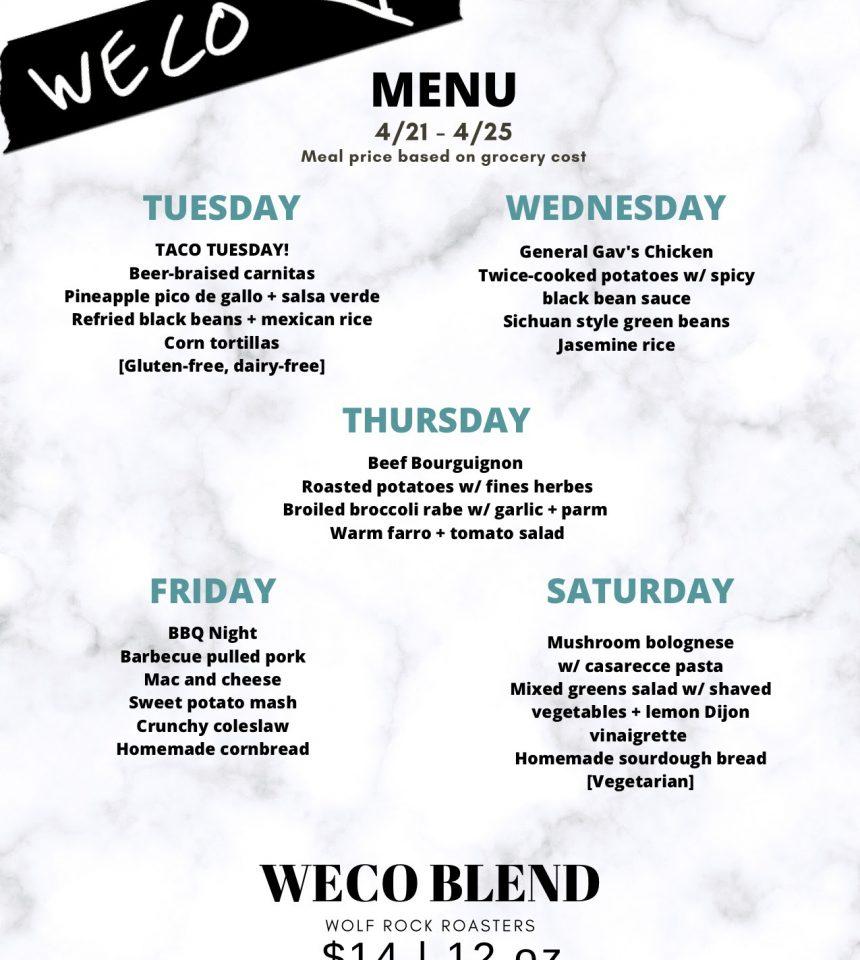 WECO Week Four Menu: 4/21-4/25
