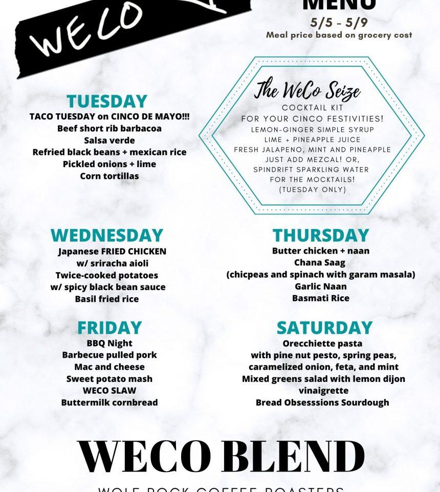 WECO WEEK SIX MENU: 5/5-5/9
