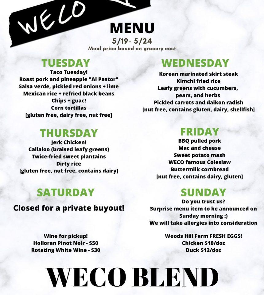 WECO Week Eight Menu: 5/19-5/24