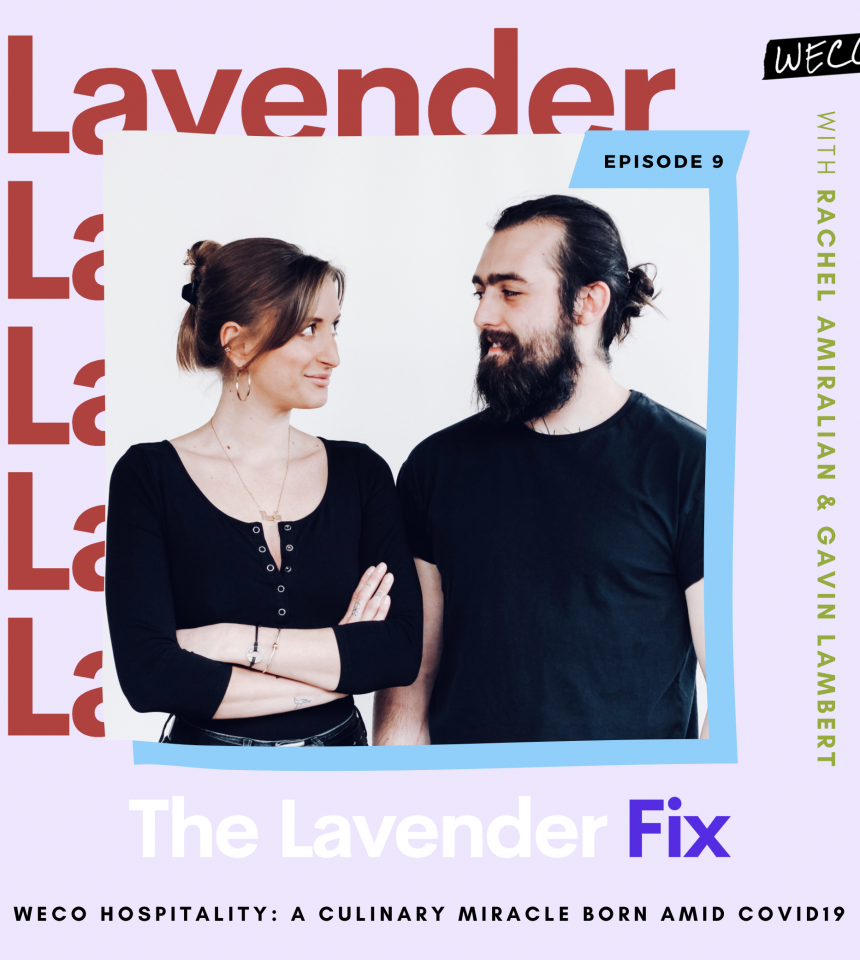 WECO On The Lavender Fix | July 19, 2020