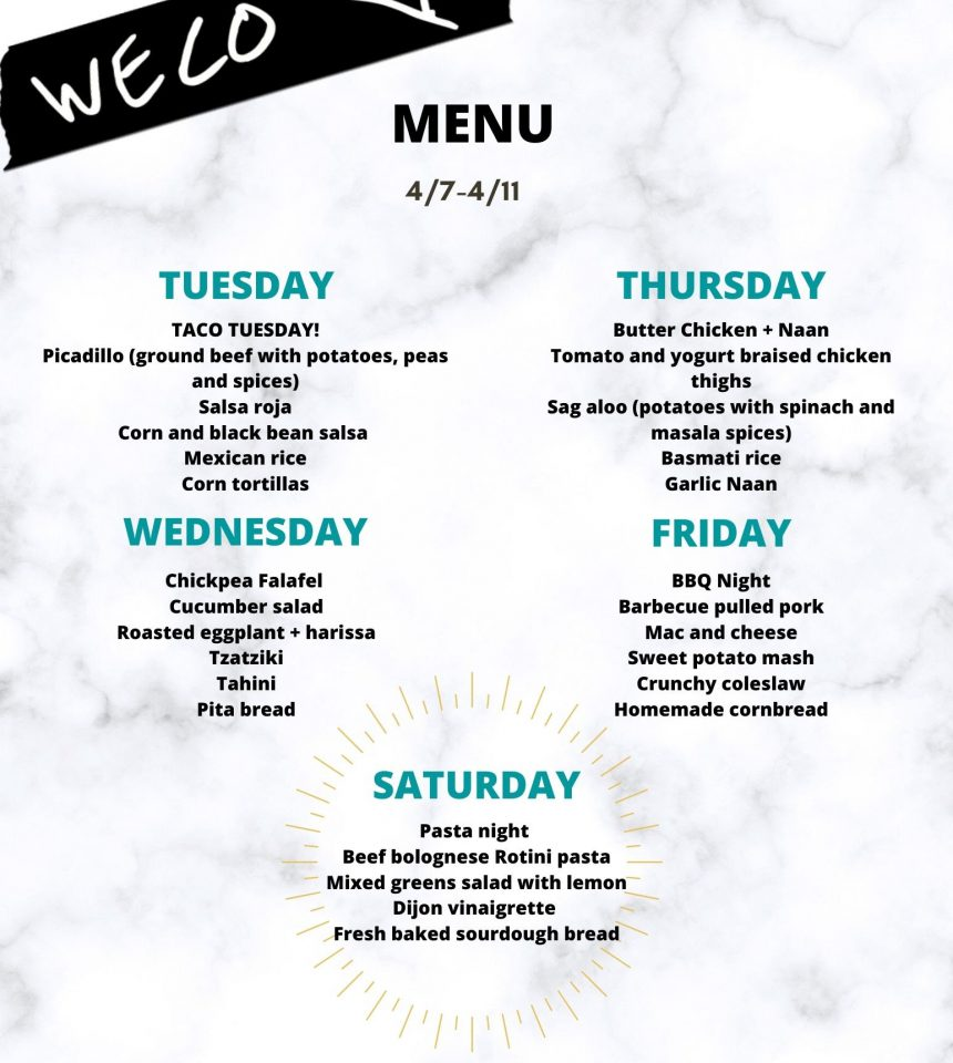 WECO WEEK TWO MENU: 4/7-4/11
